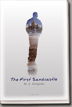Book-Novel: The First Sandcastle by M. E. Delgado